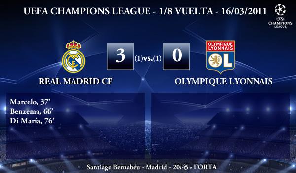 UEFA Champions League – 1/8 VUELTA – 16/03/2011 – Real Madrid CF (3) vs. (0) Olympique Lyonnais