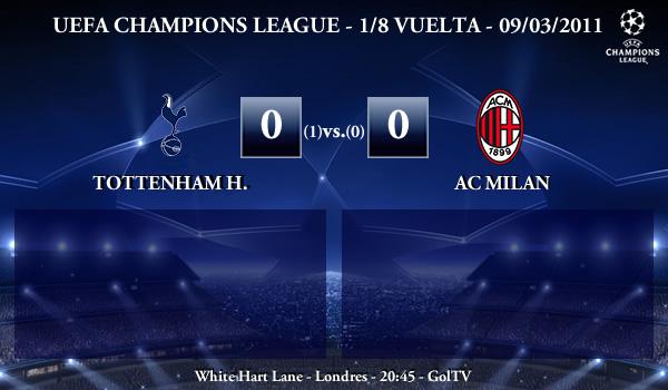 UEFA Champions League - 1/8 VUELTA - 09/03/2011 - Tottenham Hotspur FC (0) vs. (0) AC Milan
