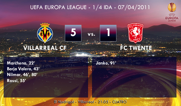 UEFA Europa League – 1/4 IDA – 07/04/2011 – Villarreal CF (5) vs. (1) FC Twente