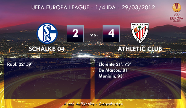 UEFA Europa League – 1/4 IDA –  29/03/2012 – Schalke 04 (2) vs. (4) Athletic Club