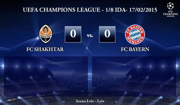 UEFA Champions League – 1/8 IDA – 17/02/2015 – FC Shakhtar 0-0 FC Bayern