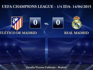 UEFA Champions League – 1/4 IDA – 14/04/2015 – Atlético de Madrid 0-0 Real Madrid