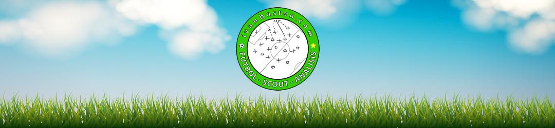 ivanbasten.com - Fútbol - Scout - Análisis